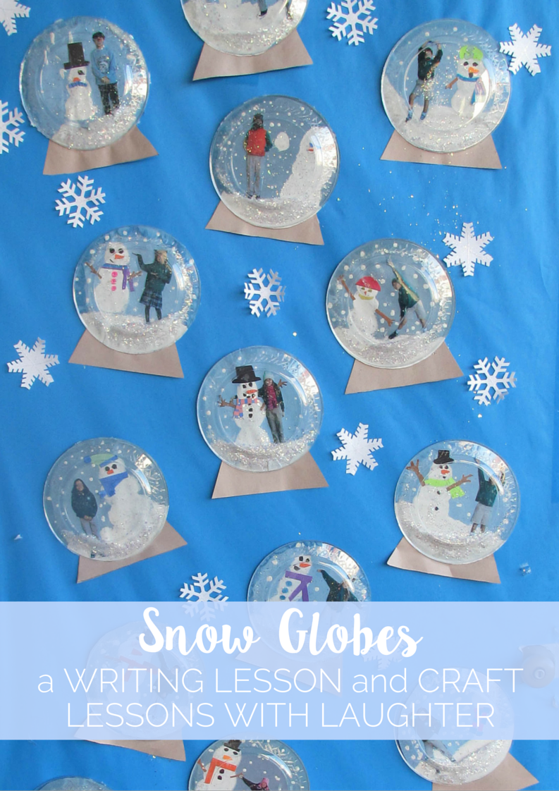 snow globes writing lesson and craft lessons with laughter